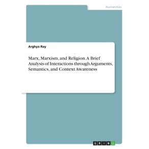 Marx-Marxism-and-Religion.-A-Brief-Analysis-of-Interactions-through-Arguments-Semantics-and-Context-Awareness