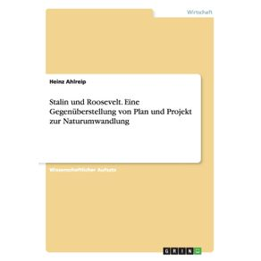 Stalin-und-Roosevelt.-Eine-Gegenuberstellung-von-Plan-und-Projekt-zur-Naturumwandlung