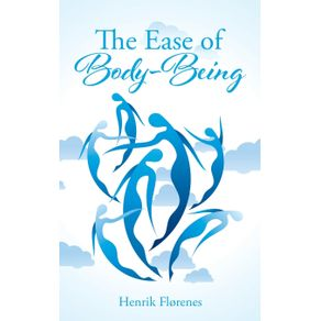 The-Ease-of-Body-Being