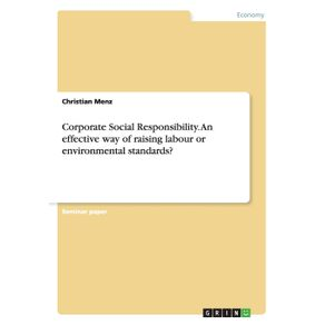 Corporate-Social-Responsibility.-An-effective-way-of-raising-labour-or-environmental-standards-