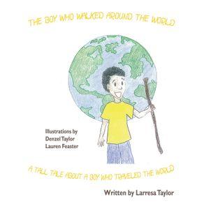The-Boy-Who-Walked-Around-the-World