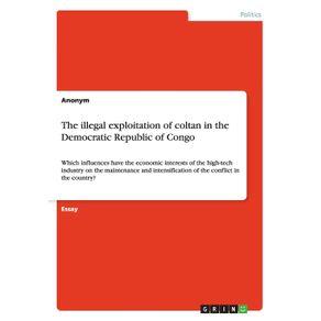 The-illegal-exploitation-of-coltan-in-the-Democratic-Republic-of-Congo