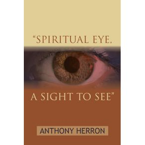 SPIRITUAL-EYE-A-SIGHT-TO-SEE