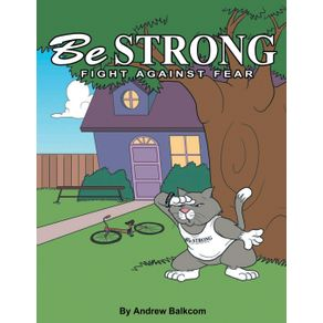 Be-Strong-Fight-Against-Fear