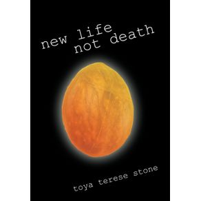 New-Life-Not-Death