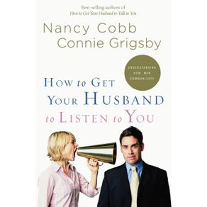 How-to-Get-Your-Husband-to-Listen-to-You