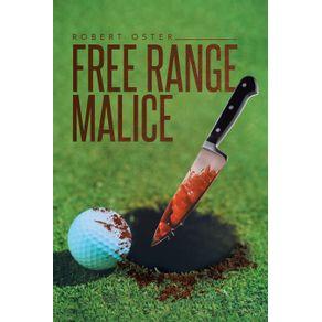 Free-Range-Malice