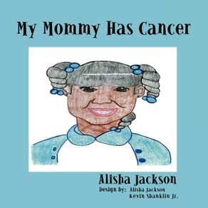 My-Mommy-Has-Cancer