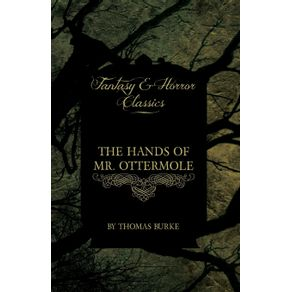 The-Hands-of-Mr.-Ottermole--Fantasy-and-Horror-Classics-