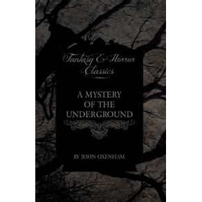 A-Mystery-of-the-Underground--Fantasy-and-Horror-Classics-