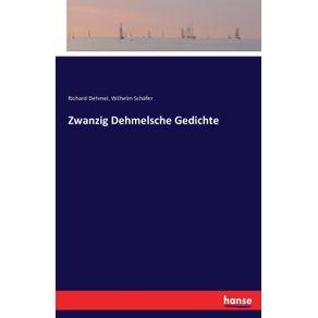 Zwanzig-Dehmelsche-Gedichte