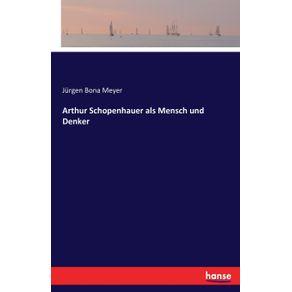 Arthur-Schopenhauer-als-Mensch-und-Denker