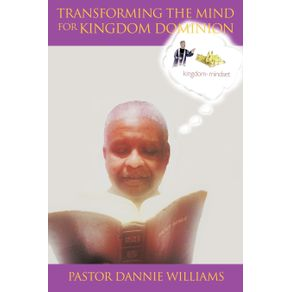 Transforming-the-Mind-for-Kingdom-Dominion