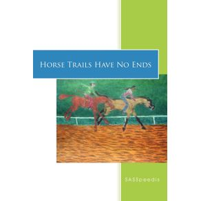 Horse-Trails-Have-No-Ends