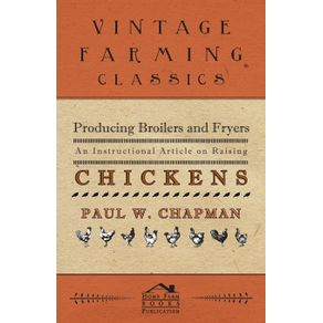 Producing-Broilers-and-Fryers---An-Instructional-Article-on-Raising-Chickens