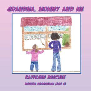 Grandma-Mommy-and-Me