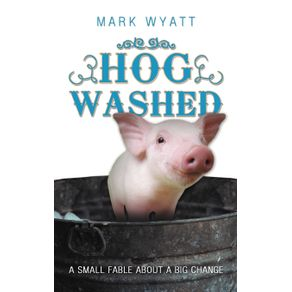 Hog-Washed