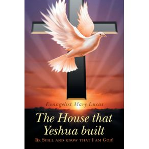 The-House-That-Yeshua-Built.