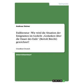 """Exilliteratur---Wie-wird-die-Situation-der-Emigranten-im-Gedicht-""""Gedanken-uber-die-Dauer-des-Exils---Bertolt-Brecht--gezeichnet-"""
