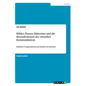 Buhler-Flusser-Habermas-und-die-Besonderheiten-der-virtuellen-Kommunikation
