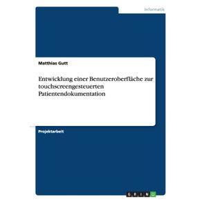 Entwicklung-einer-Benutzeroberflache-zur-touchscreengesteuerten-Patientendokumentation