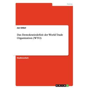 Das-Demokratiedefizit-der-World-Trade-Organization--WTO-
