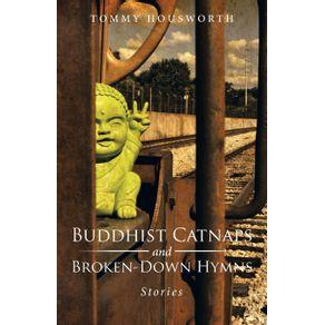 Buddhist-Catnaps-and-Broken-Down-Hymns
