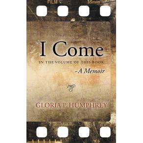 I-Come....A-Memoir
