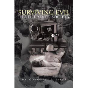 Surviving-Evil-in-a-Depraved-Society