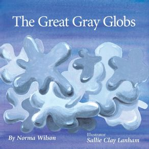 The-Great-Gray-Globs