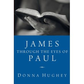 James-Through-the-Eyes-of-Paul
