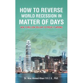 How-To-Reverse-World-Recession-In-Matter-Of-Days