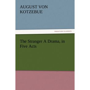 The-Stranger-a-Drama-in-Five-Acts