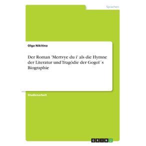 Der-Roman-Mertvye-du-i-als-die-Hymne-der-Literatur-und-Tragodie-der-Gogol-s-Biographie