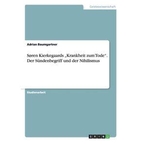 """Soren-Kierkegaards-""""Krankheit-zum-Tode.-Der-Sundenbegriff-und-der-Nihilismus"""