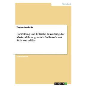 Darstellung-und-kritische-Bewertung-der-Markendehnung-mittels-Subbrands-aus-Sicht-von-adidas