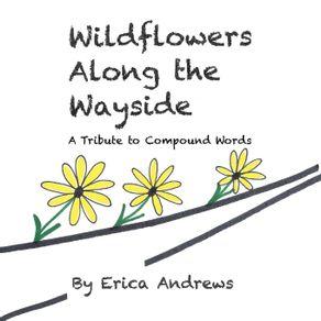 Wildflowers-Along-the-Wayside