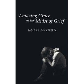 Amazing-Grace-in-the-Midst-of-Grief