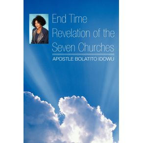 End-Time-Revelation-of-the-Seven-Churches