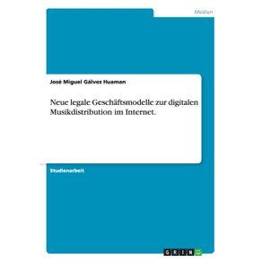 Neue-legale-Geschaftsmodelle-zur-digitalen-Musikdistribution-im-Internet.