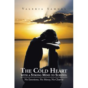 The-Cold-Heart-with-a-Strong-Mind-to-Survive