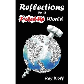 Reflections-on-A-F-Cked-Up-World
