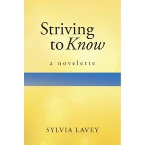 Striving-to-Know
