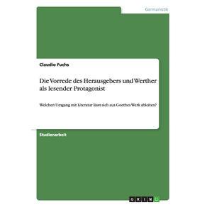 Die-Vorrede-des-Herausgebers-und-Werther-als-lesender-Protagonist