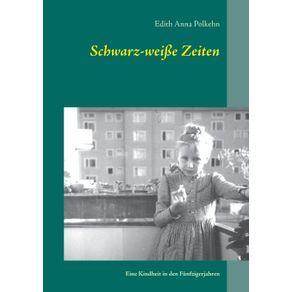 Schwarz-wei-e-Zeiten
