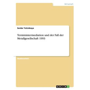 Terminintermediation-und-der-Fall-der-Metallgesellschaft-1993