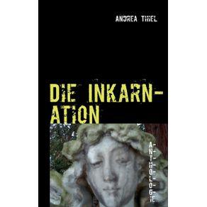 Die-Inkarnation