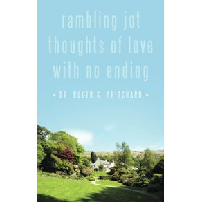 Rambling-Jot-Thoughts-of-Love-with-No-Ending