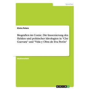 Biografien-im-Comic.-Die-Inszenierung-des-Helden-und-politischer-Ideologien-in-Che-Guevara-und-Vida-y-Obra-de-Eva-Peron