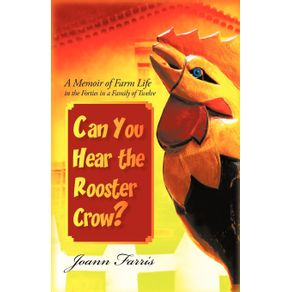 Can-You-Hear-the-Rooster-Crow-